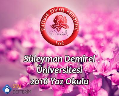 Süleyman Demirel  Üniversitesi  2016 Yaz Okulu