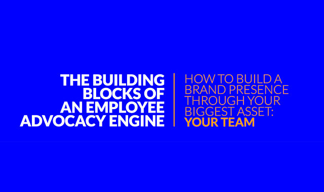 The Building Blocks of an Employee Advocacy Engine