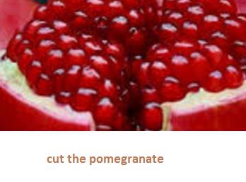 cut the pomegranate