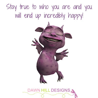 Stay true to who you are and you will end up incredibly happy!