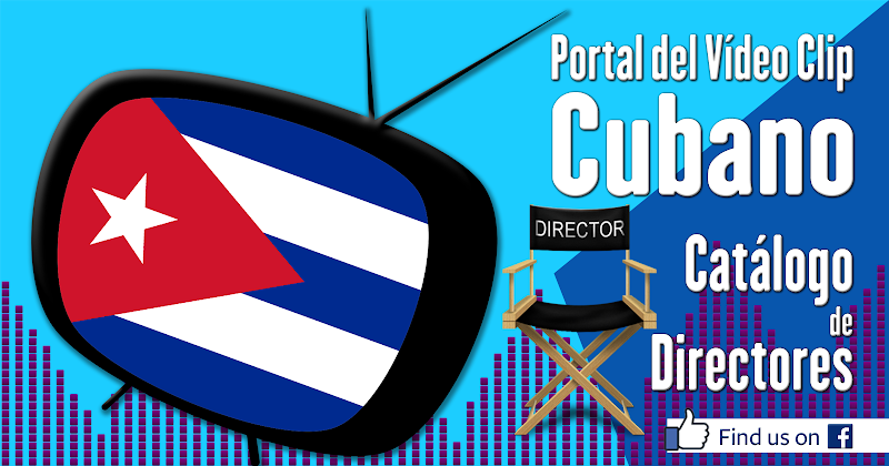 Portal Del Vídeo Clip Cubano - Catálogo de Directores