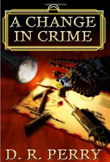 A Change in Crime, D.R. Perry, TBR, Supernatural, Thriller