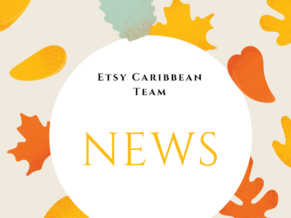 Etsy Caribbean Team News