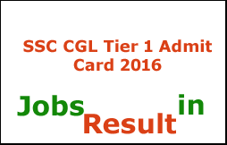SSC CGL Tier 1 Admit Card 2016