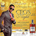 ABUJA; BABYLON lounge and Miss Ambassador For Peace Nigeria presents CEO's NIGHT!