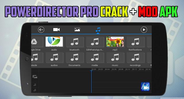 PowerDirector Mod Apk + Crack