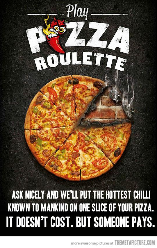 Pizza roulette