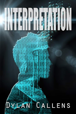 Guest Post by Dylan Callens, author of Interpretation