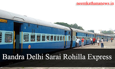 Bandra Delhi Sarai Rohilla Express Neem Ka Thana Time Table
