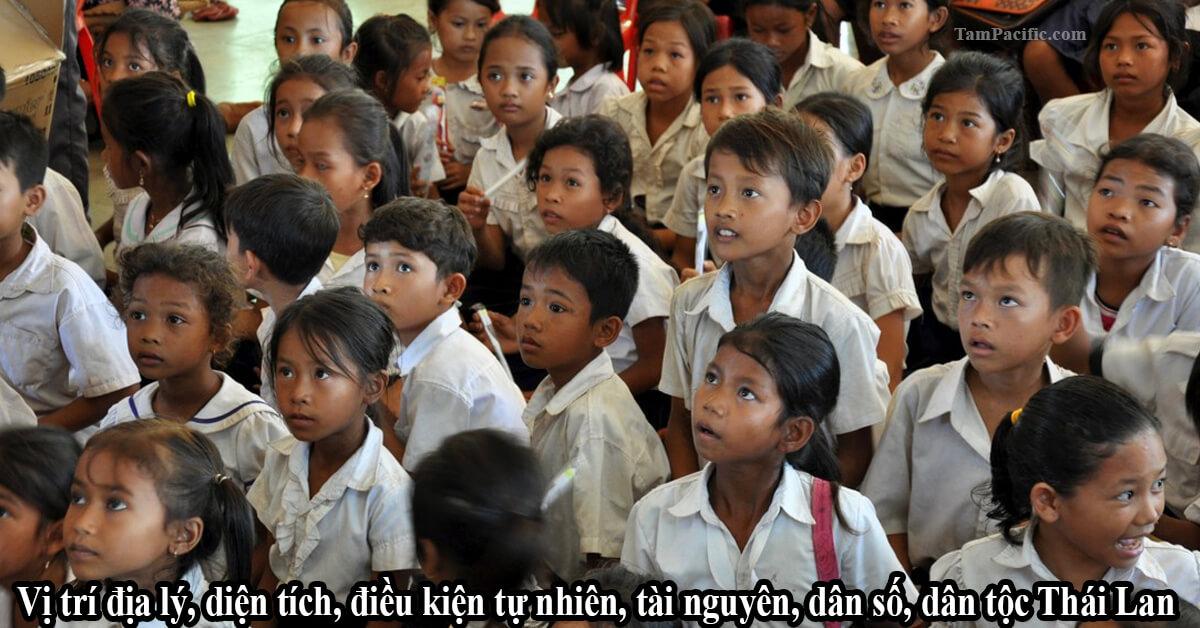 Vị trí địa lý, diện tích, điều kiện tự nhiên, tài nguyên, dân số, dân tộc Thái Lan
