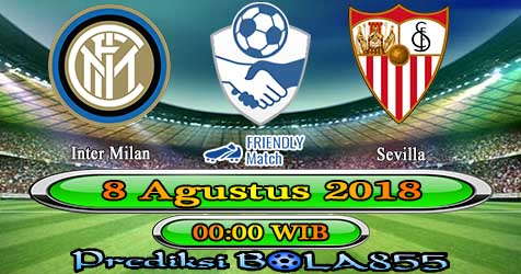 Prediksi Bola855 Inter Milan vs Sevilla 8 Agustus 2018