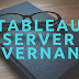 Tableau Server Administration & Governance
