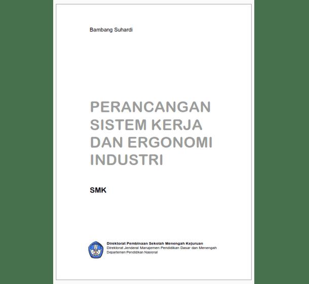 Buku SMK Perancangan Sistem Kerja dan Ergonomi Industri