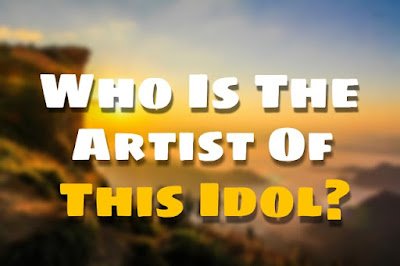 5. Who Is The Artist Of This Idol? (Inspiring Stories )