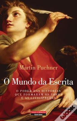 #Livros - O Mundo da Escrita, de Martin Puchner