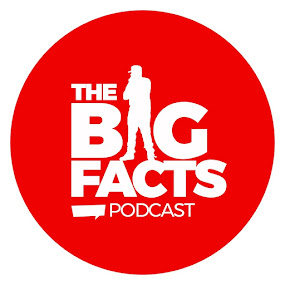 The Big Facts Podcast