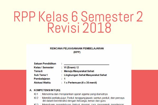 rpp kelas 6 semester 2 revisi 2018  kurikulum 2013