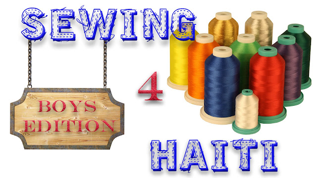 Sewing 4 Haiti - Boys Edition