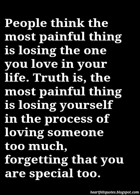 The Most Painful Thing Heartfelt Love And Life Quotes