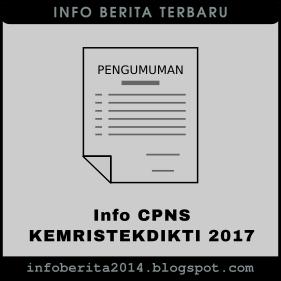 Info Seleksi CPNS Kemristekdikti 2017