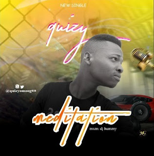 MUSIC: Quizy – Meditation
