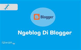 Cara Membuat Blog Baru Di Blogger Gratis