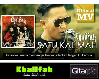 Chord Gitar Khalifah - Satu Kalimah