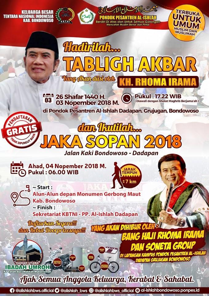 Hadirilah Tablig Akbar & Jaka Sopan(Jalan Kaki Bondowoso Dadapan) Bersama KH. Rhoma Irama