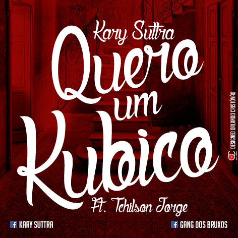 """Kary Suttra lança a musica """"Quero um Kubico"""""""