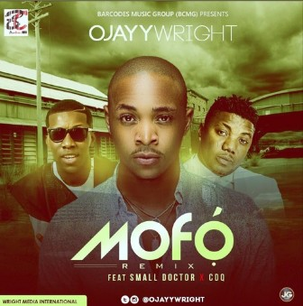 DOWNLOAD MP3: Ojayy Wright - Mofo (Remix) Ft. CDQ x Small Doctor