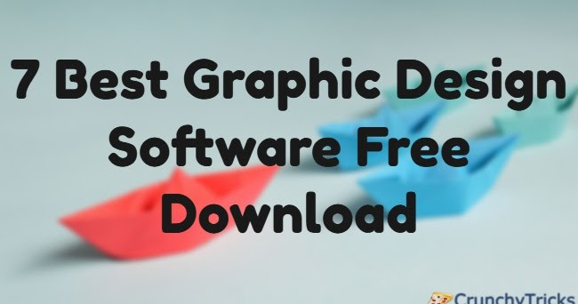 7 Best Graphic Design Software Free Download
