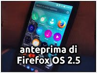 Anteprima Firefox OS 2.5