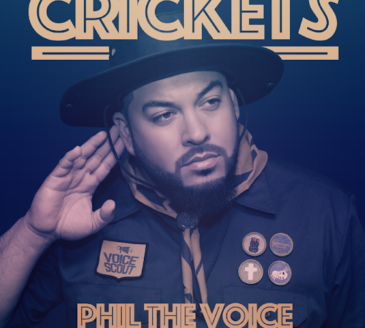 "Phil The Voice - ""Crickets"" @TheVoiceRaps"