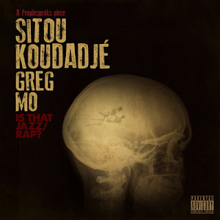 Sitou Koudadje - Is That Jazz / Rap? (2016)