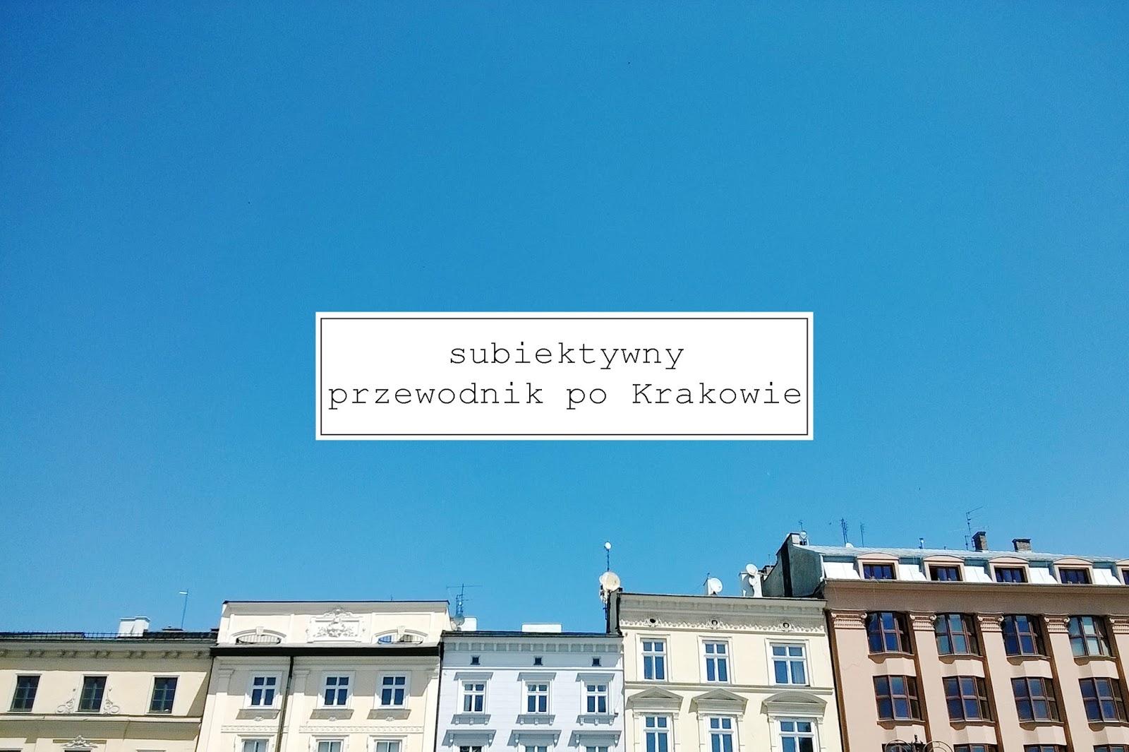 przewodnik po Krakowie, kraków