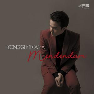 Yonggi Mikama - Mendendam