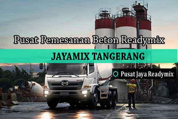Harga Beton Jayamix Tangerang Per m3 2019