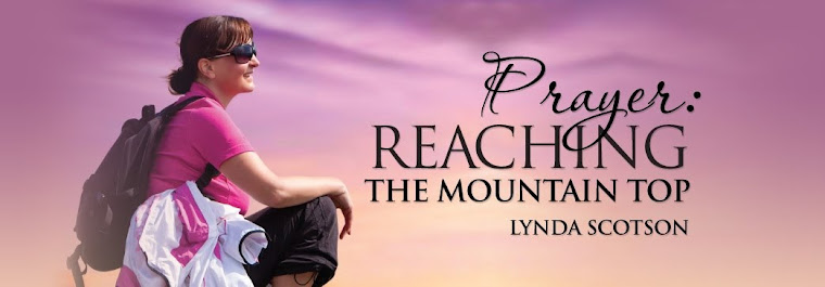 Prayer: Reaching The Mountain Top
