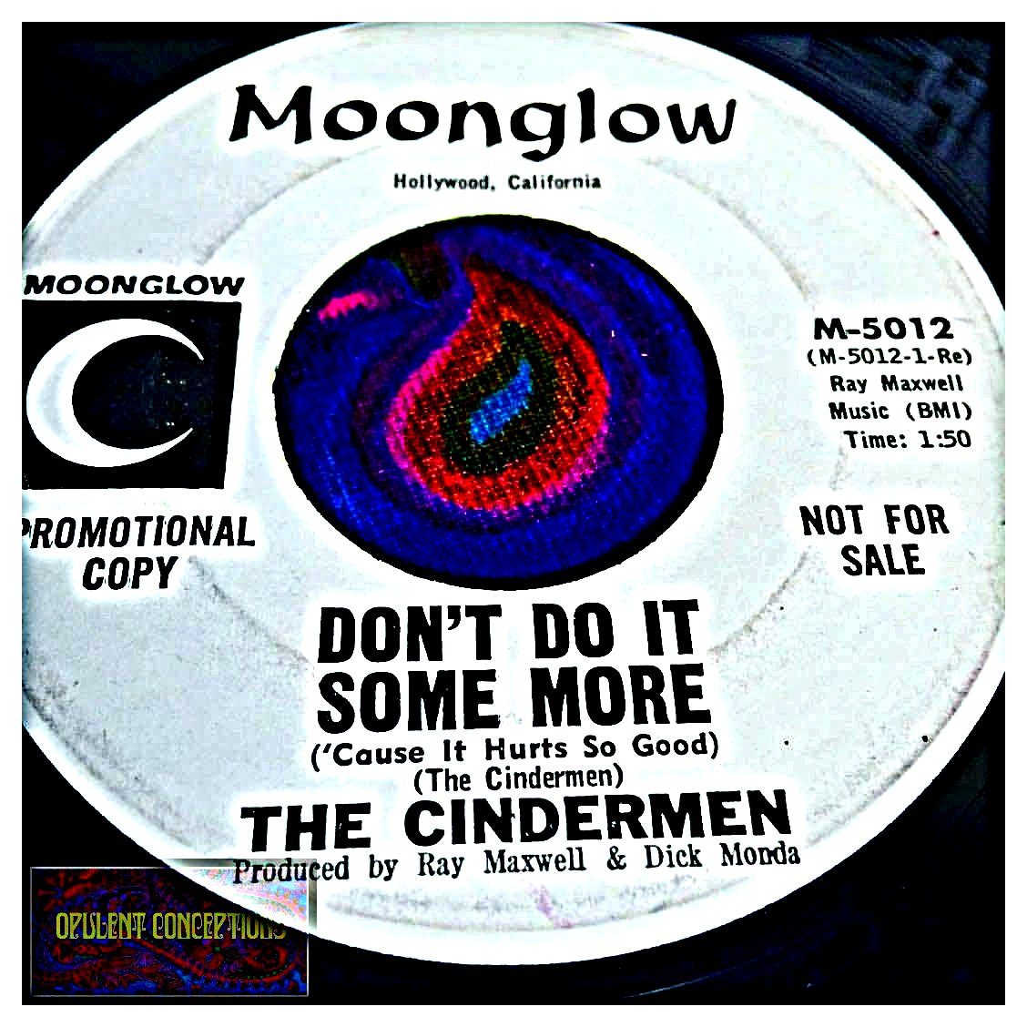 The Cindermen Dont Do It Some More Cause It Hurts So Good True Love