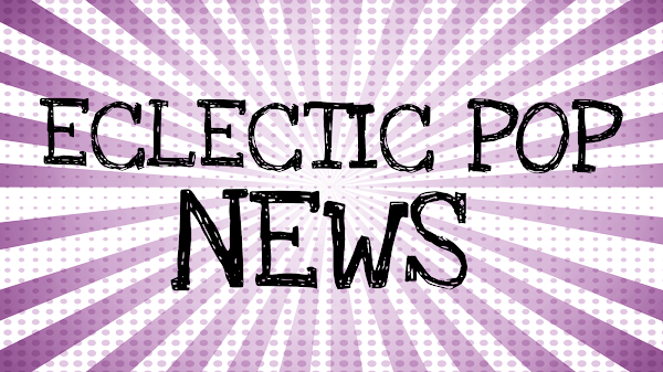 Eclectic Pop News: 1 Podcast Guest Spot, 2 #RKC Related Announcements & more