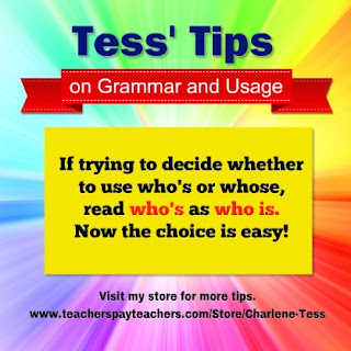 Tips from Charlene Tess on the use of Who's and Whose