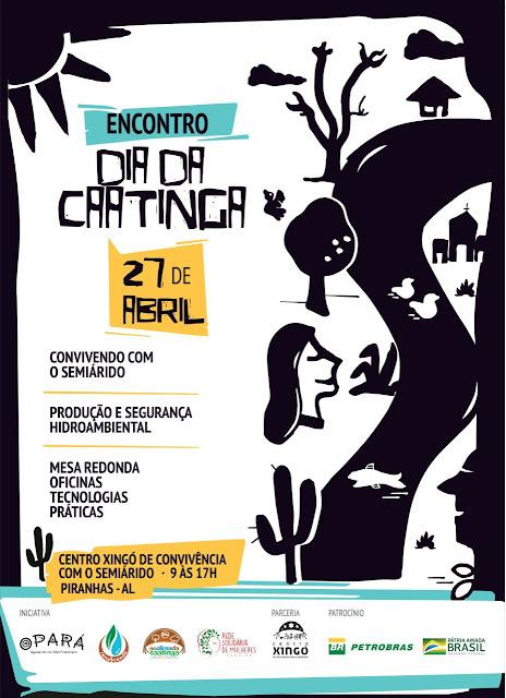 Em Piranhas, Projetos da Petrobras realizam evento sobre Dia da Caatinga