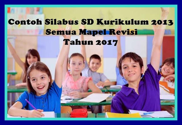 Contoh Silabus SD Kurikulum 2013 Semua Mapel Revisi Tahun 2017