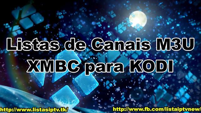 NOVA Lista IPTV M3U Canais KODI XBMC