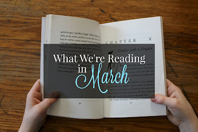 What We're Reading in March 2016-a lovely list of books for all ages