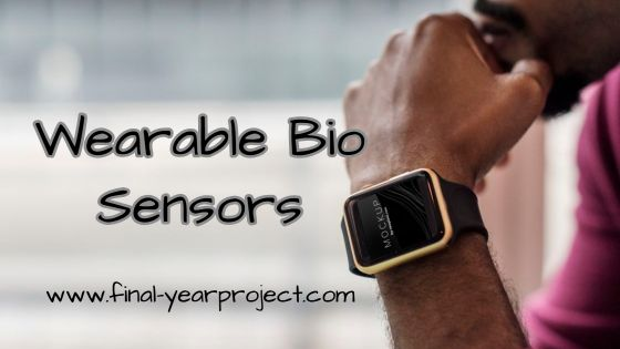 Wearable Bio Sensors