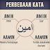 4 Perbezaan Maksud Perkataan AMIN