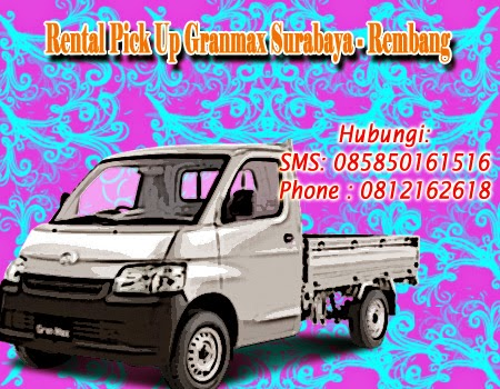 Rental Pick Up GranMax Surabaya - Rembang