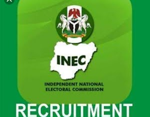 INEC RECRUITMENT FORM FOR 2019 GENERAL ELECTION IS OUT. How To APPLY For INEC Recruitment (Read)