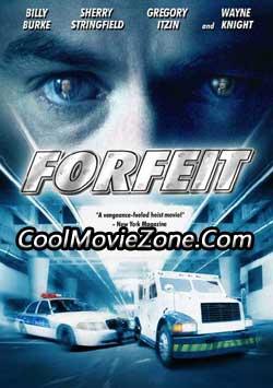Forfeit (2007)
